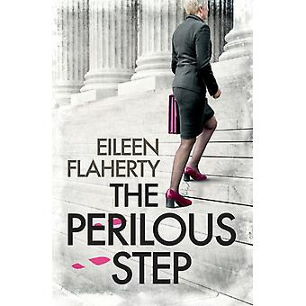The Perilous Step by Eileen Flaherty & Edited by Deanna Sjolander