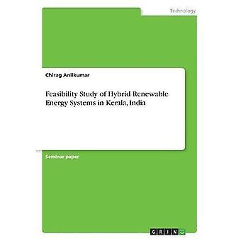 Machbarkeitsstudie für hybride erneuerbare Energiesysteme in Kerala, Indien