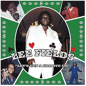 Fields,Lee - Let's Get A Groove On [Vinyl] USA import