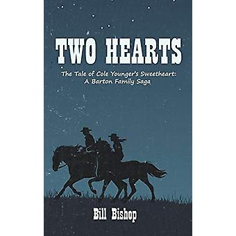 Two Hearts by Bill Bishop - 9781532677311 Book