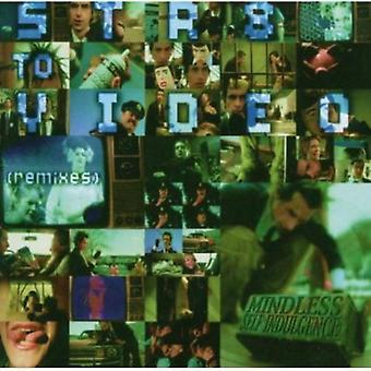 Mindless Self njutning - rakt till Video: Remixes USA import
