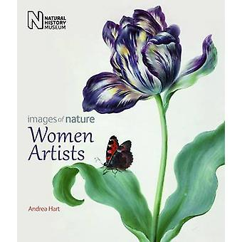 Women Artists - Images of Nature by Andrea Hart - 9780565093440 Book