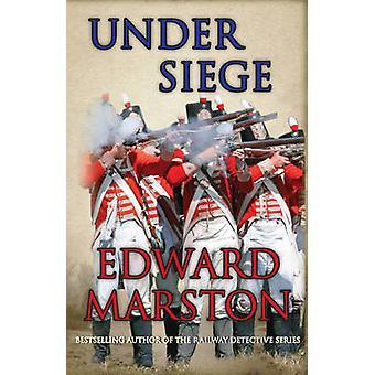 Under Siege by Edward Marston - 9780749009793 Book