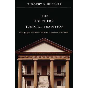 De zuidelijke justitiële traditie - State rechters en sectionele Distincti