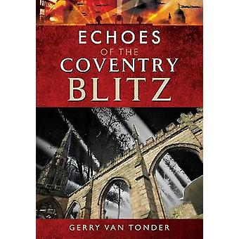 Echoes of Coventry Blitz von Echoes of Coventry Blitz - 978152