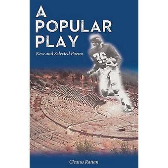 En populär lek - nya och valda dikter av Cleatus rotting - 9781680030