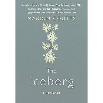 L'Iceberg - un mémoire (Main) par Marion Coutts - livre 9781782393504