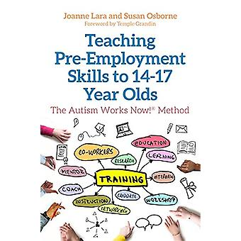 Teaching Pre-Employment Skills to 14-17-Year-Olds - The Autism Works N