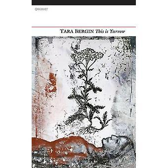 Isto é Yarrow por Tara Bergin - livro 9781847772367