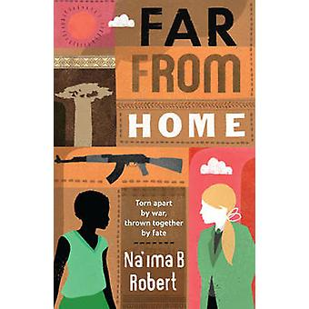 Far from Home by Na'ima B. Robert - 9781847800060 Book