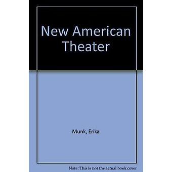 Neue amerikanische Theater von Erika Munk - 9780822365136 Buch