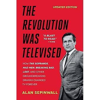 Revolutionen var tv - betjente - skurke - riggere - og dræbe