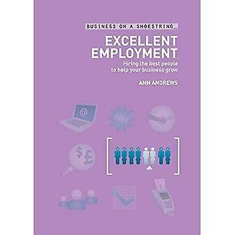 Työllistävä: Palkata parhaat ihmiset auttaa yritystäsi kasvamaan (Business kengännauha): palkata parhaat ihmiset auttaa yritystäsi kasvamaan (Business kengännauha)