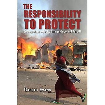 La responsabilità di proteggere: termina atrocità di massa una volta per tutte