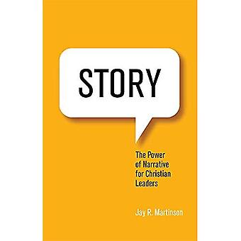 Story: The Power of Narrative for Christian Leaders