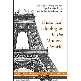 Teleologias históricas no mundo moderno (o legado da Europa no mundo moderno)