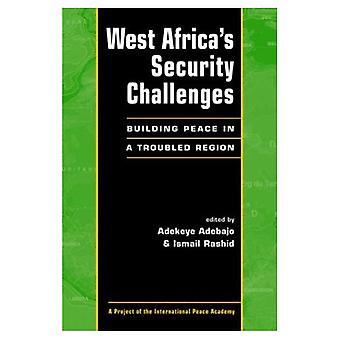 Västra Afrikas säkerhetsutmaningar: bygga fred i en orolig Region