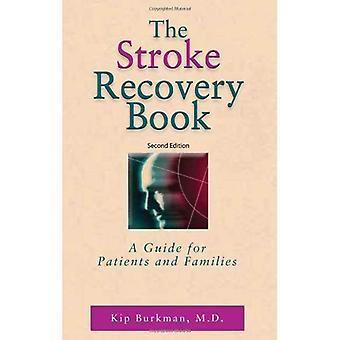 Schlaganfall-Recovery-Buch: Ein Leitfaden für Patienten und Angehörige