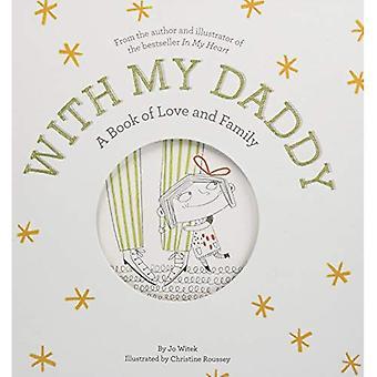 Avec mon papa: Un livre d'amour et de la famille