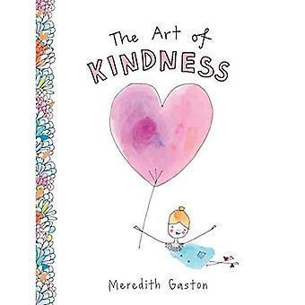 Konsten att vänlighet: ta hand om oss själva, varandra & vår jord