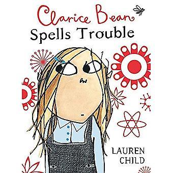 Clarice Bean spreuken problemen (Clarice Bean)