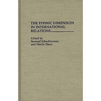 De etnische dimensie in de internationale betrekkingen door Schechterman & Bernard