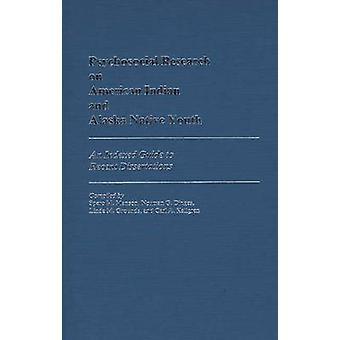 Psykososiale forskning på American Indian og Alaska Native ungdom en indeksert Guide til siste avhandlinger av Manson & Spero M.