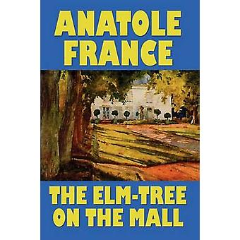 The ElmTree on the Mall by France & Anatole