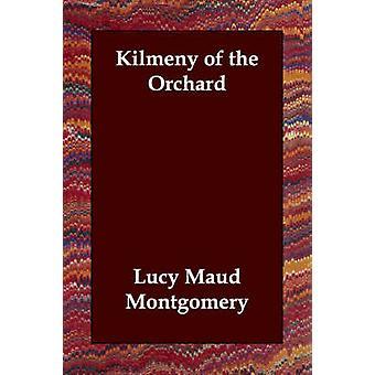 Kilmeny de la huerta por Montgomery y Lucy Maud