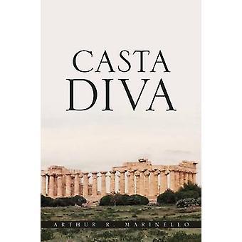 Casta Diva by Marinello & Arthur R.