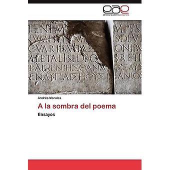 a la Sombra del Poema de Morales & Andrs