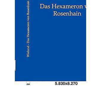 ダス Hexameron ・フォン・ Rosenhain バイヴィーラントストリート & クリストフ・マーティン