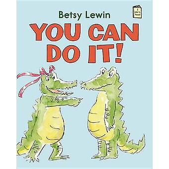 You Can Do It! by Betsy Lewin - Betsy Lewin - 9780823430550 Book