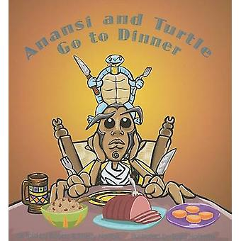 Anansi and Turtle Go to Dinner by Baird Hoffmire - Bobby Norfolk - Sh