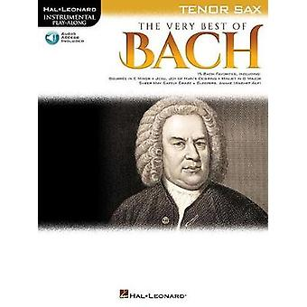 The Very Best of Bach - Instrumental Play-Along For Tenor Sax by Johan