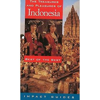 Treasures and Pleasures of Indonesia - Best of the Best (2nd Revised e