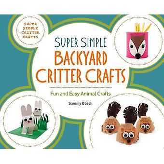 Super Simple Backyard Critter Crafts - Fun and Easy Animal Crafts by S