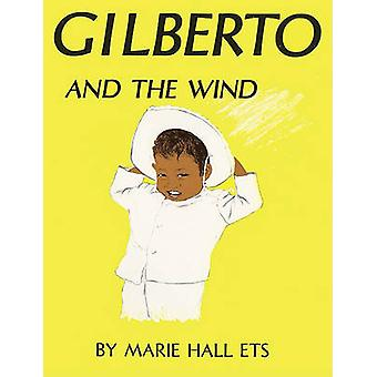 Gilberto and the Wind by Marie Hall Ets - 9780808535867 Book