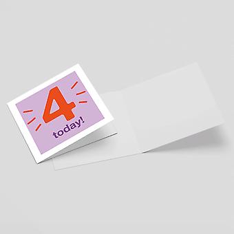 Four Today Square Greetings Card (14.8cm x 14.8cm)
