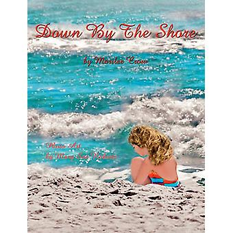 Down by the Shore by Crow & Marilee