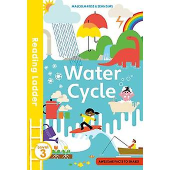 Water Cycle by Malcolm Rose