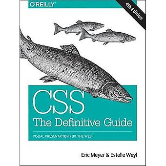 CSS The Definitive Guide by Eric Meyer