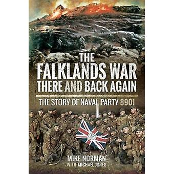 Falklands War  There and Back Again by Mike Norman