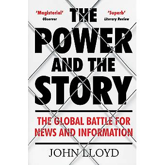 Power and the Story by John Lloyd