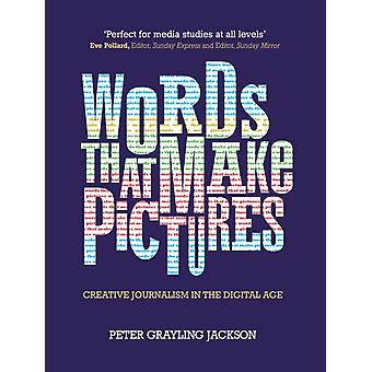 Words That Make Pictures by Peter Grayling Jackson