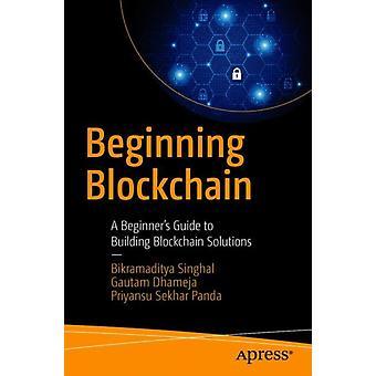Beginn der Blockchain von Bikramaditya Singhal