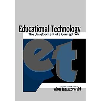 Educational Technology: The Development of a Concept