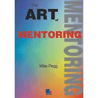 L'Art du mentorat par Mike Pegg - livre 9781852522728