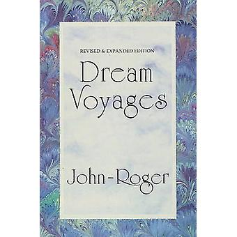 Dream Voyages by JohnRoger