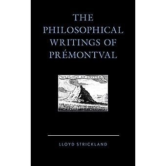 Philosophical Writings of PRmontval by Strickland & Lloyd